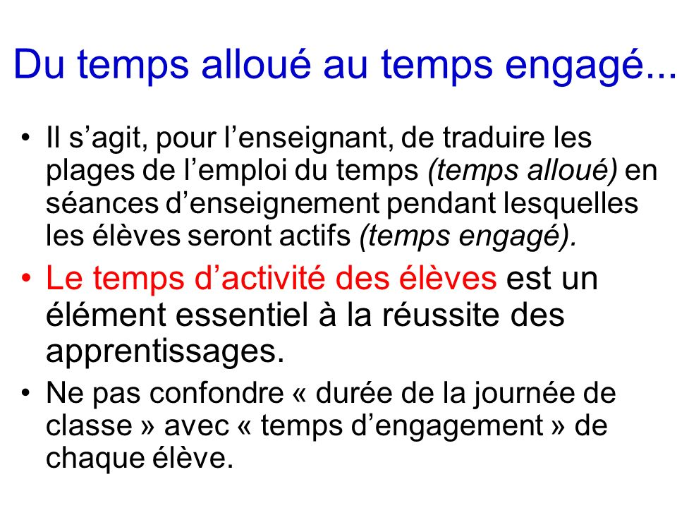 Du temps alloué au temps engagé...