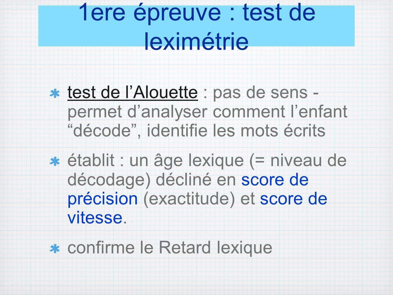 1ere épreuve : test de leximétrie