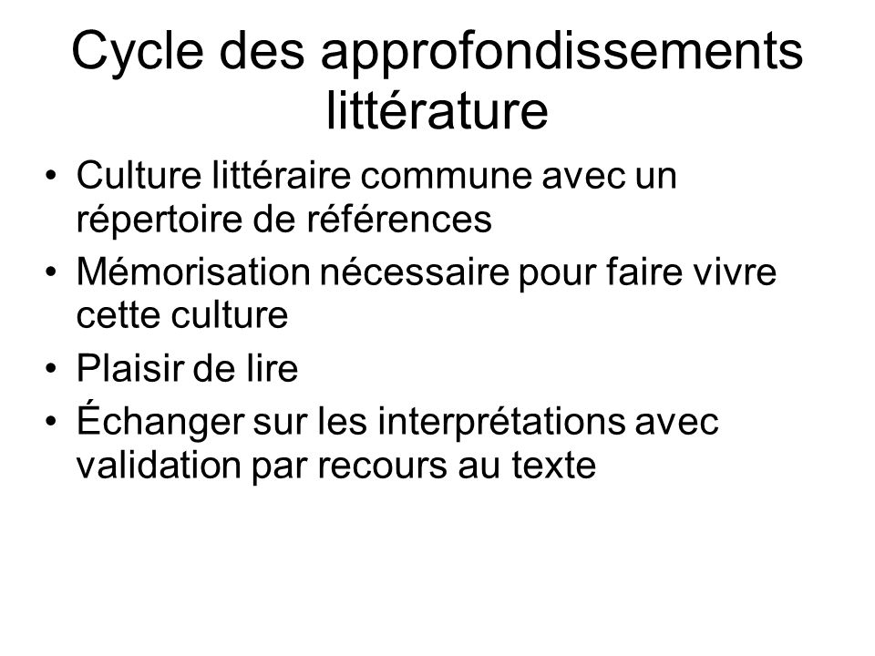 Cycle des approfondissements littérature