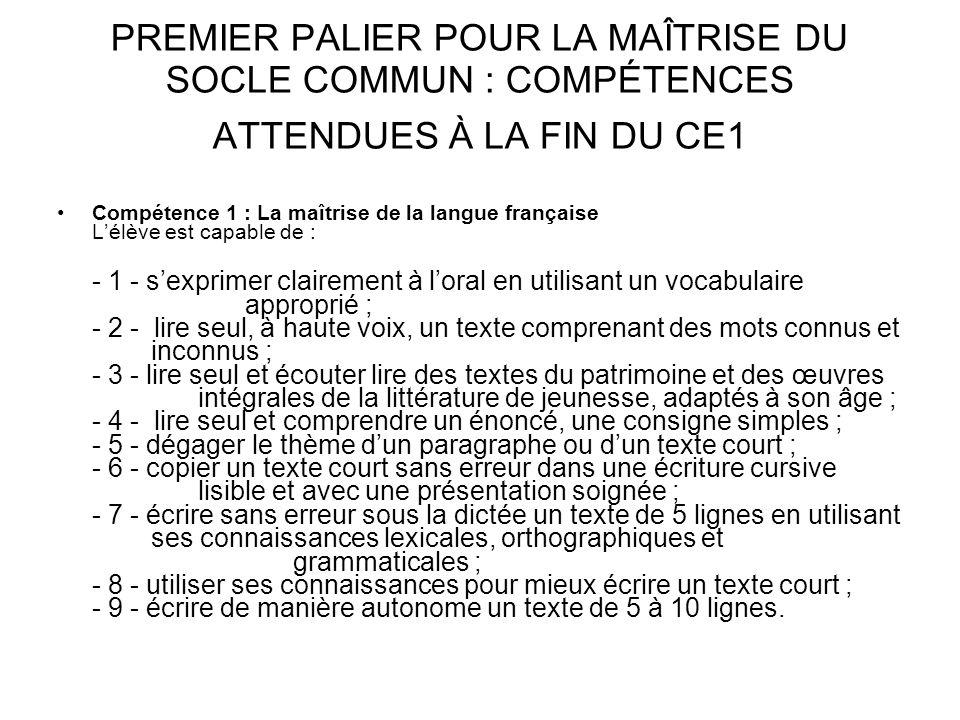 PREMIER PALIER POUR LA MAÎTRISE DU SOCLE COMMUN : COMPÉTENCES ATTENDUES À LA FIN DU CE1