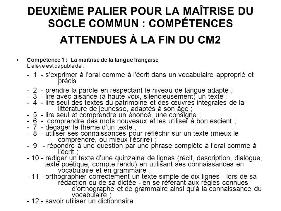 DEUXIÈME PALIER POUR LA MAÎTRISE DU SOCLE COMMUN : COMPÉTENCES ATTENDUES À LA FIN DU CM2