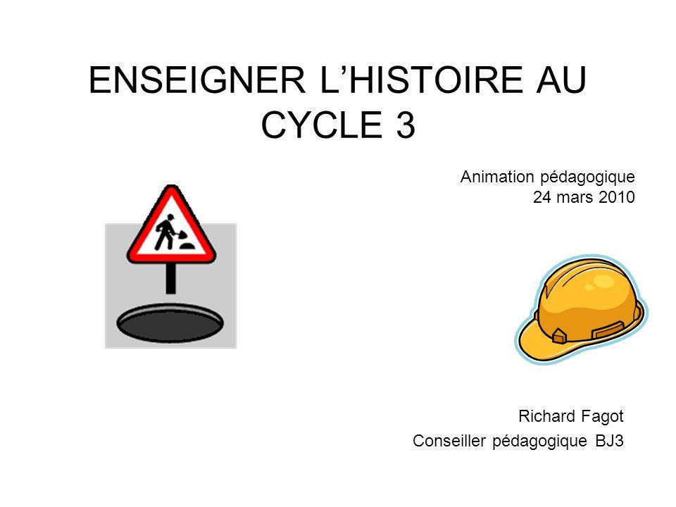 ENSEIGNER L'HISTOIRE AU CYCLE 3