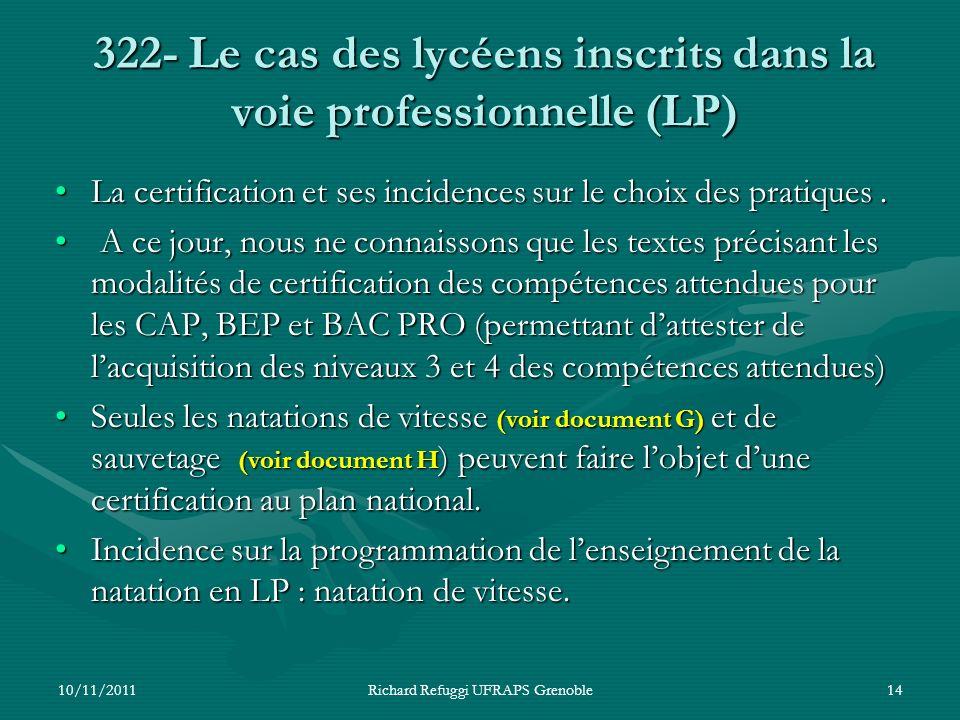 322- Le cas des lycéens inscrits dans la voie professionnelle (LP)