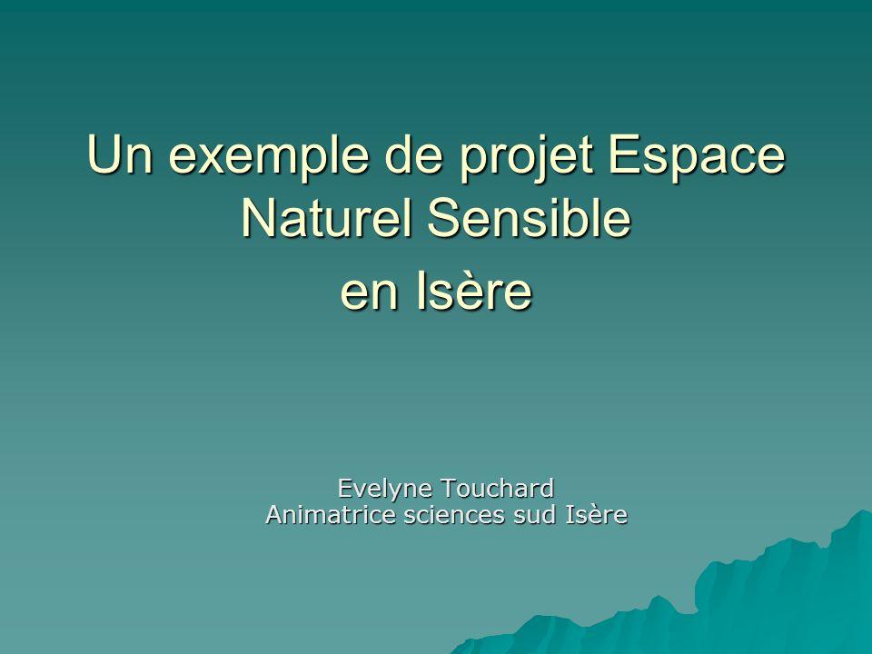 Un exemple de projet Espace Naturel Sensible en Isère