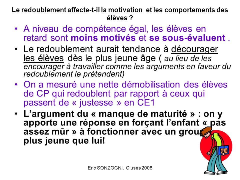 Le redoublement affecte-t-il la motivation et les comportements des élèves
