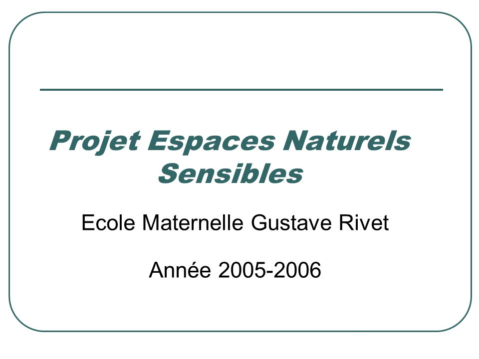 Projet Espaces Naturels Sensibles