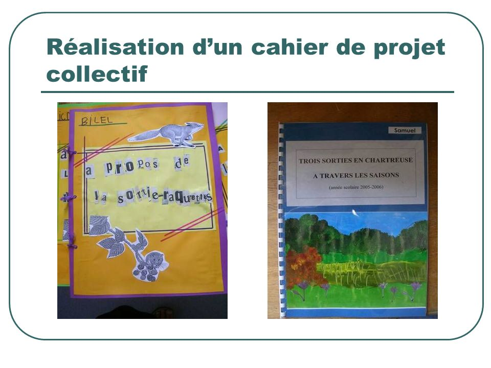 Réalisation d'un cahier de projet collectif