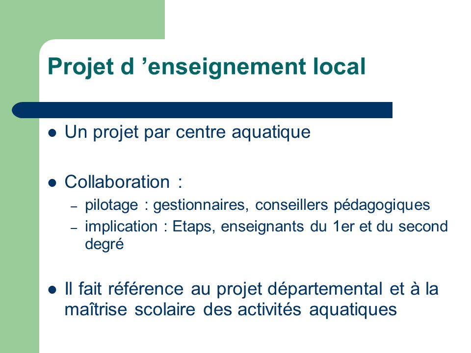 Projet d 'enseignement local