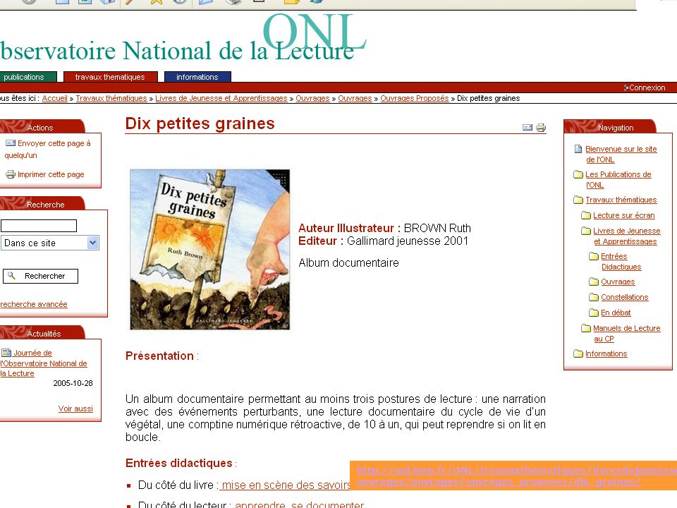 http://onl.inrp.fr/ONL/travauxthematiques/livresdejeunesse/ouvrages/ouvrages/ouvrages_proposes/dix_graines/