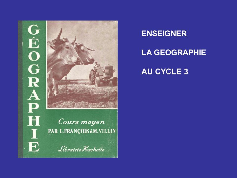 ENSEIGNER LA GEOGRAPHIE AU CYCLE 3
