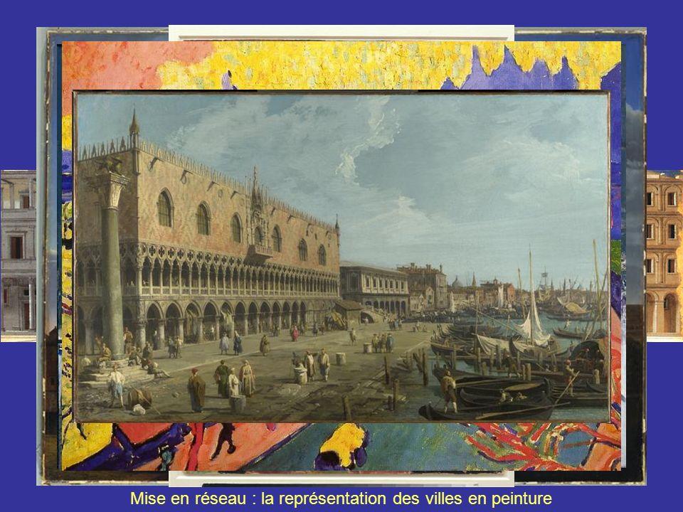 Mise en réseau : la représentation des villes en peinture