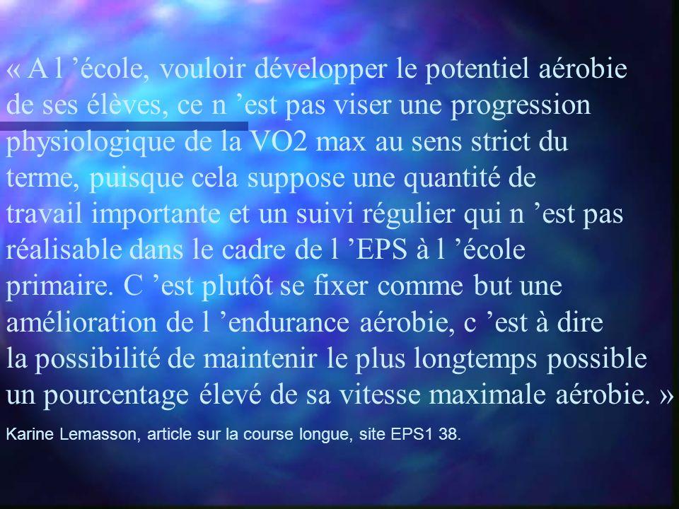 « A l 'école, vouloir développer le potentiel aérobie