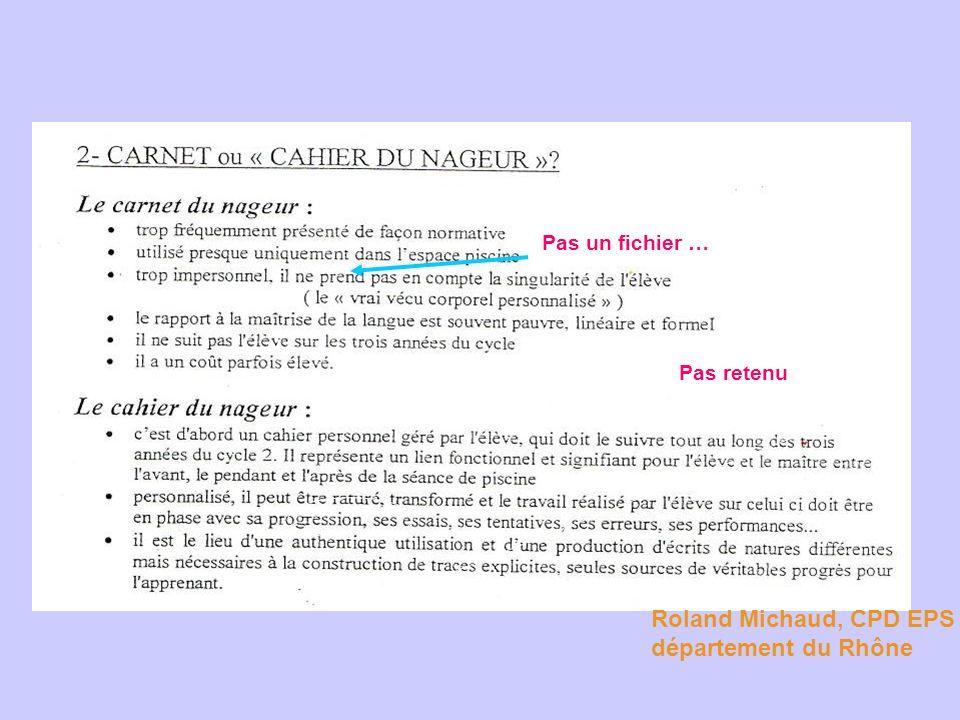 Roland Michaud, CPD EPS département du Rhône Pas un fichier …