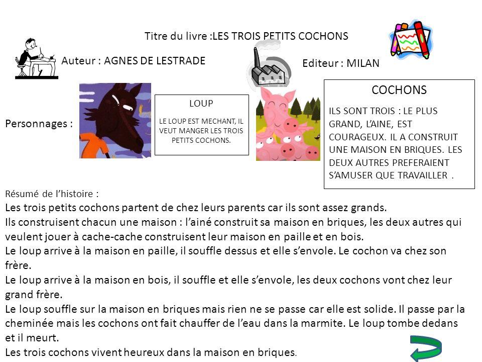 COCHONS Titre du livre :LES TROIS PETITS COCHONS Editeur : MILAN