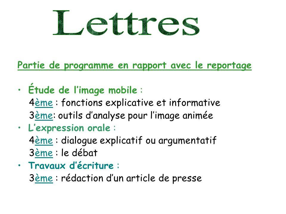 Lettres Partie de programme en rapport avec le reportage