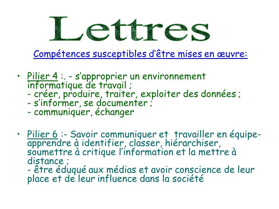 Lettres Compétences susceptibles d'être mises en œuvre: