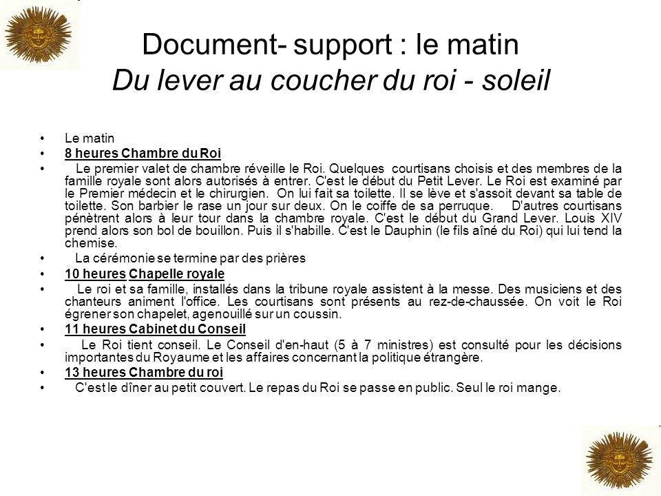Document- support : le matin Du lever au coucher du roi - soleil