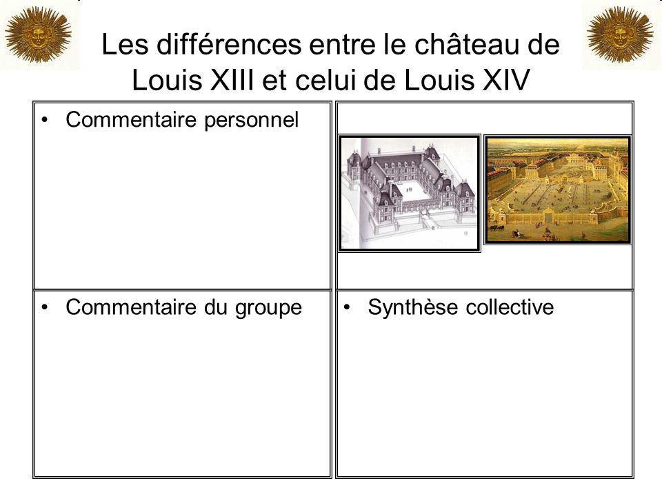 Les différences entre le château de Louis XIII et celui de Louis XIV