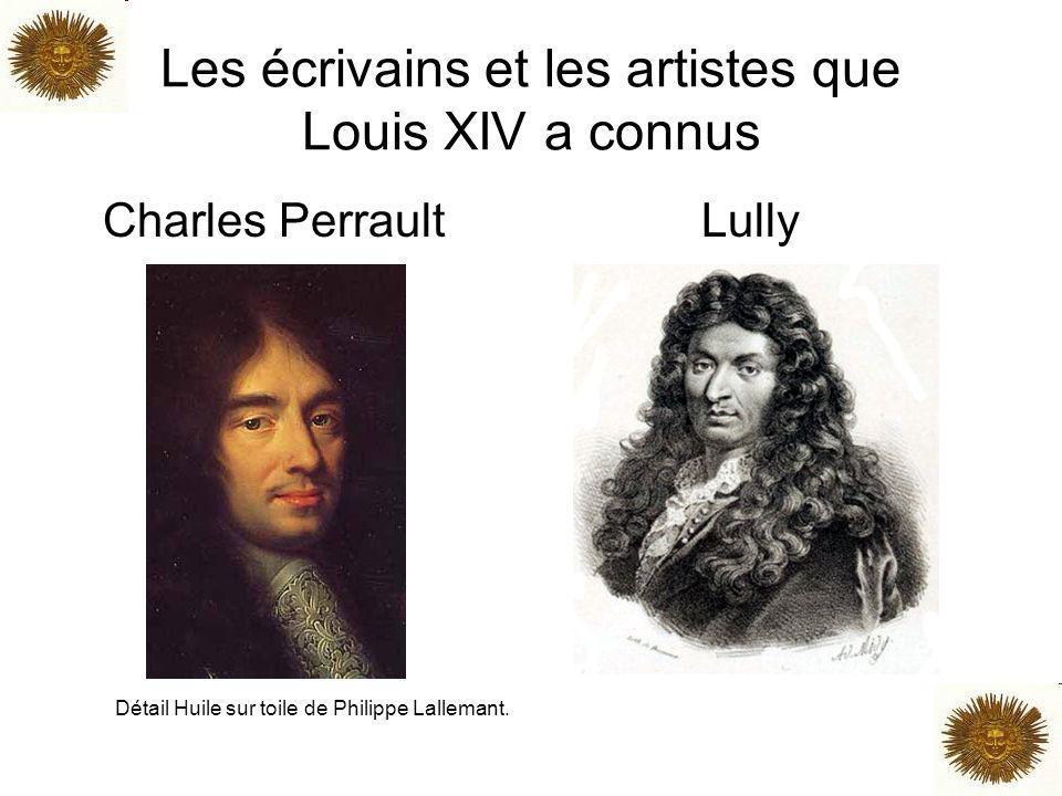 Les écrivains et les artistes que Louis XIV a connus