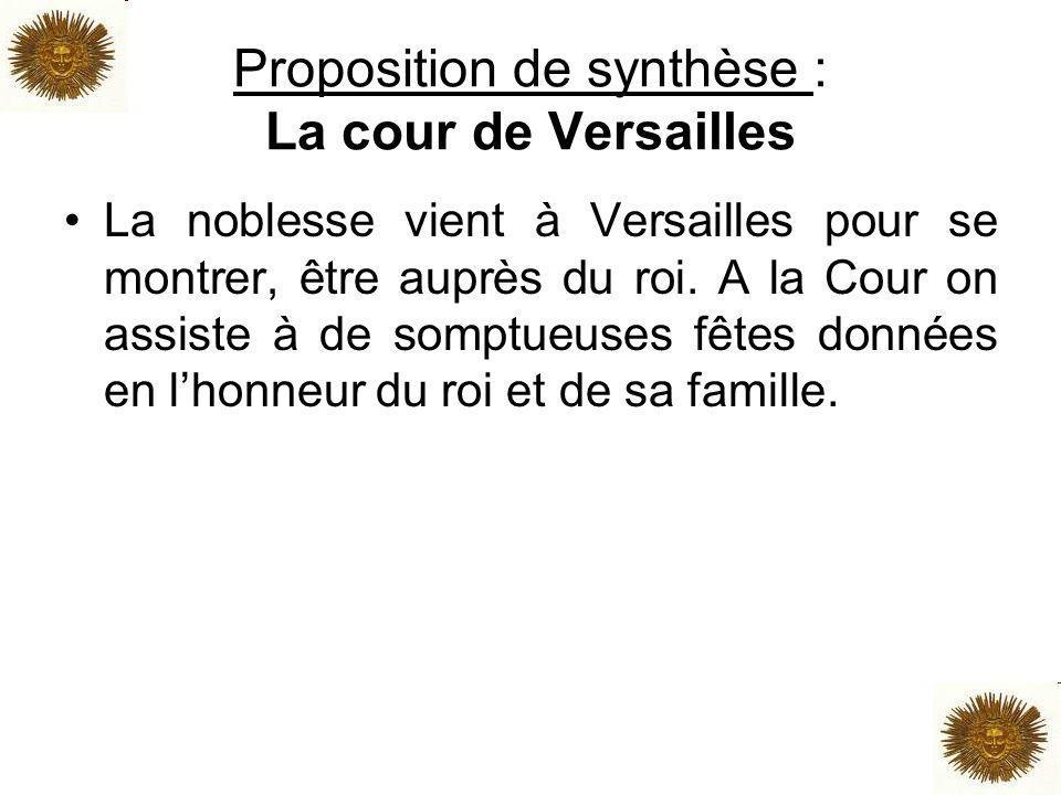 Proposition de synthèse : La cour de Versailles