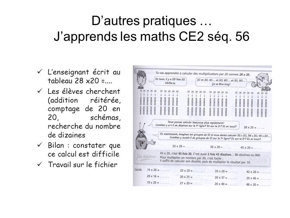 D'autres pratiques … J'apprends les maths CE2 séq. 56