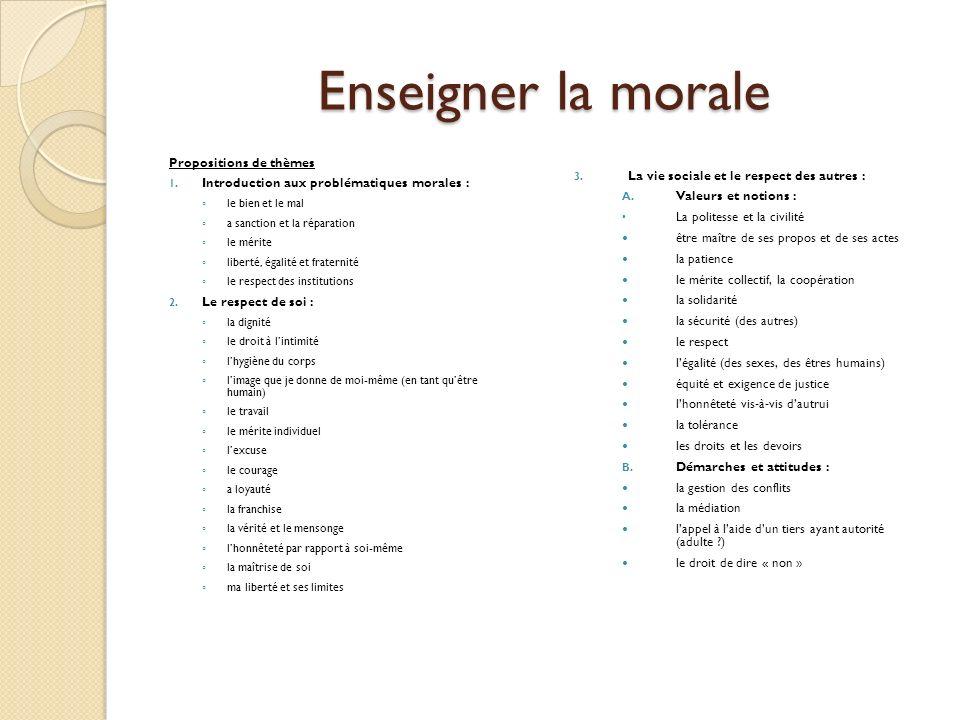 Enseigner la morale Propositions de thèmes