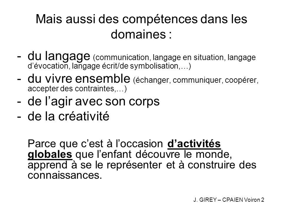 Mais aussi des compétences dans les domaines :