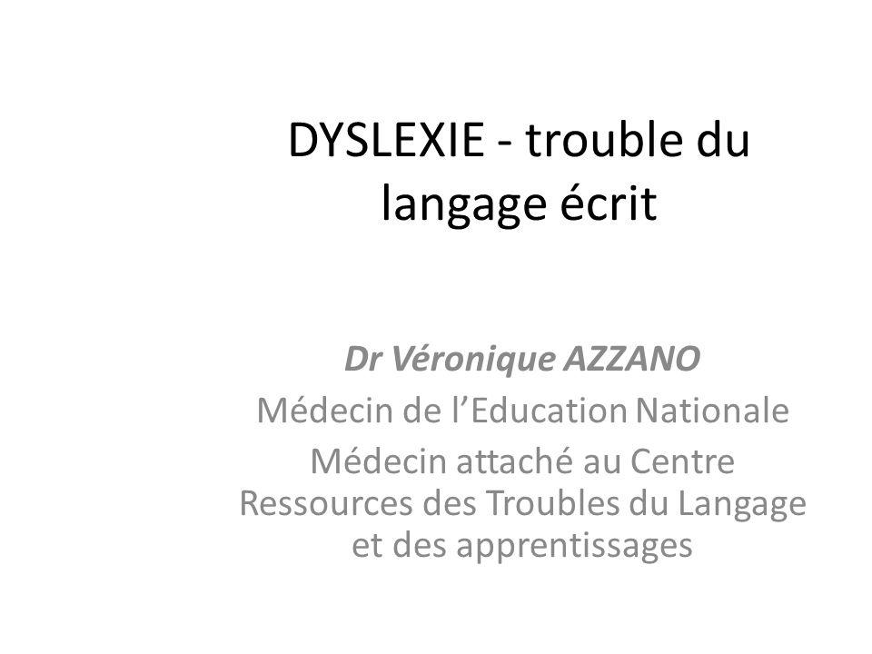 DYSLEXIE - trouble du langage écrit