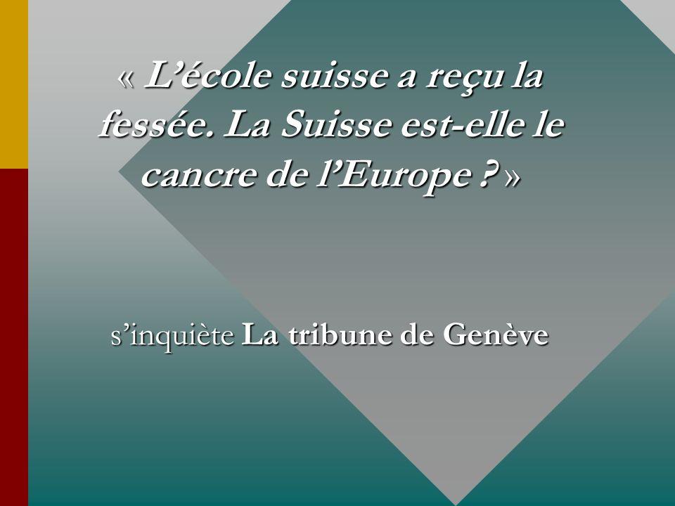 s'inquiète La tribune de Genève