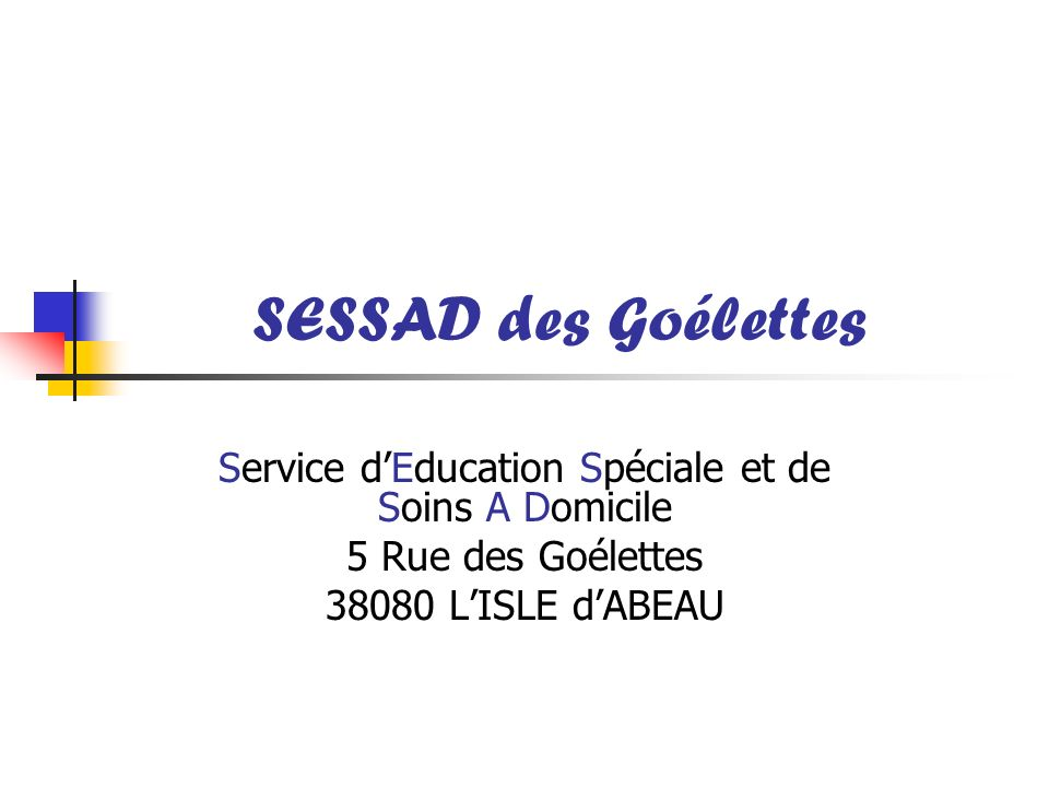 Service d'Education Spéciale et de Soins A Domicile