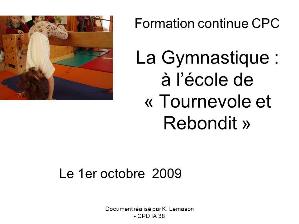 Document réalisé par K. Lemason - CPD IA 38