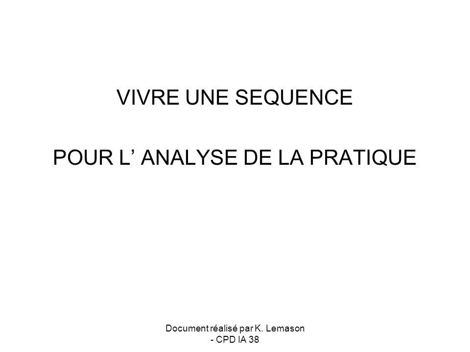 POUR L' ANALYSE DE LA PRATIQUE