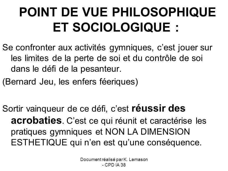 POINT DE VUE PHILOSOPHIQUE ET SOCIOLOGIQUE :