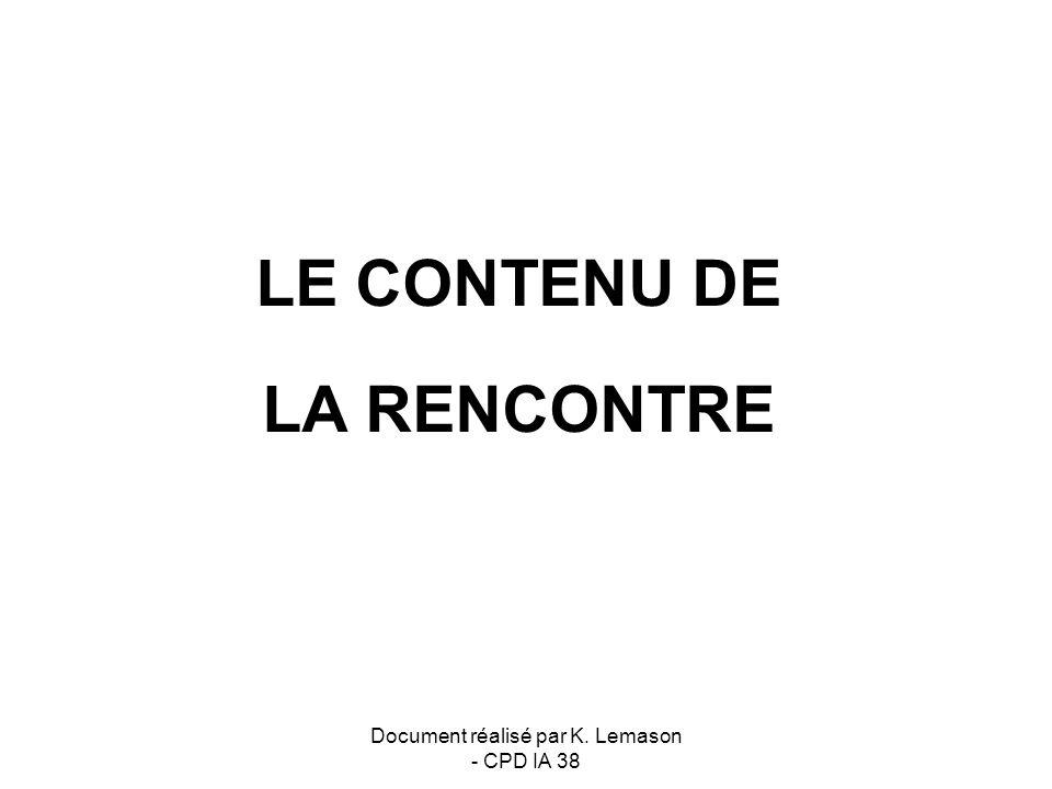 LE CONTENU DE LA RENCONTRE