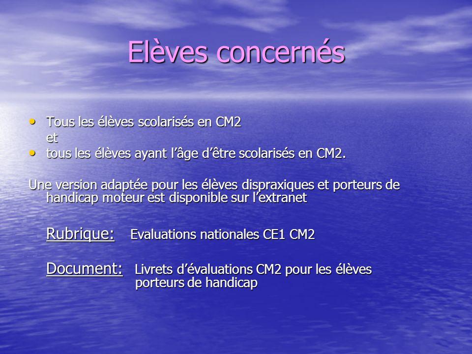 Elèves concernés Rubrique: Evaluations nationales CE1 CM2