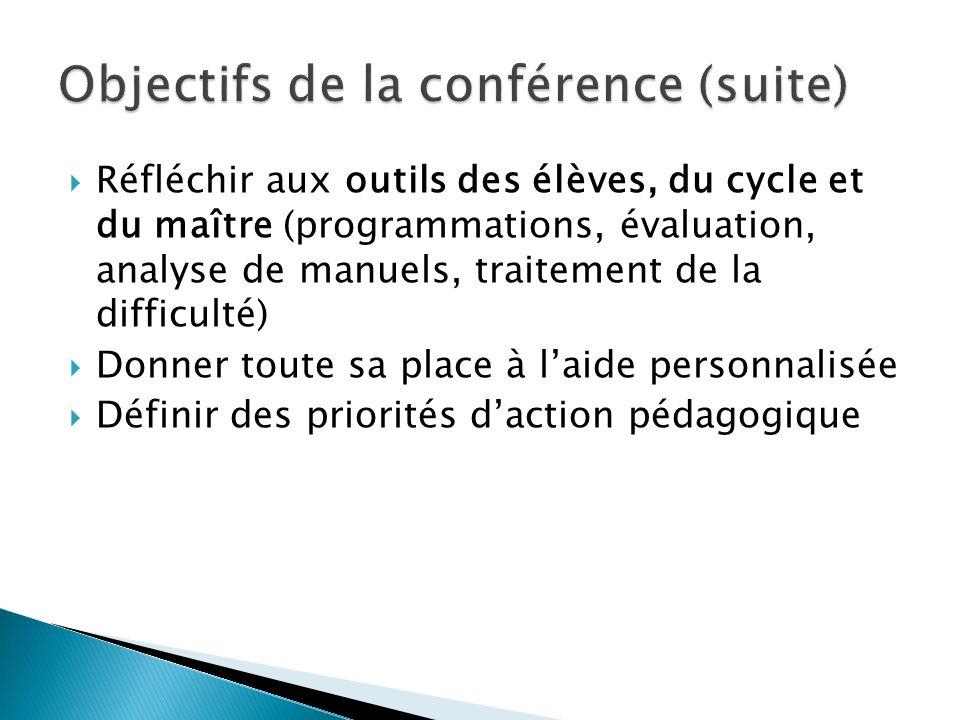 Objectifs de la conférence (suite)
