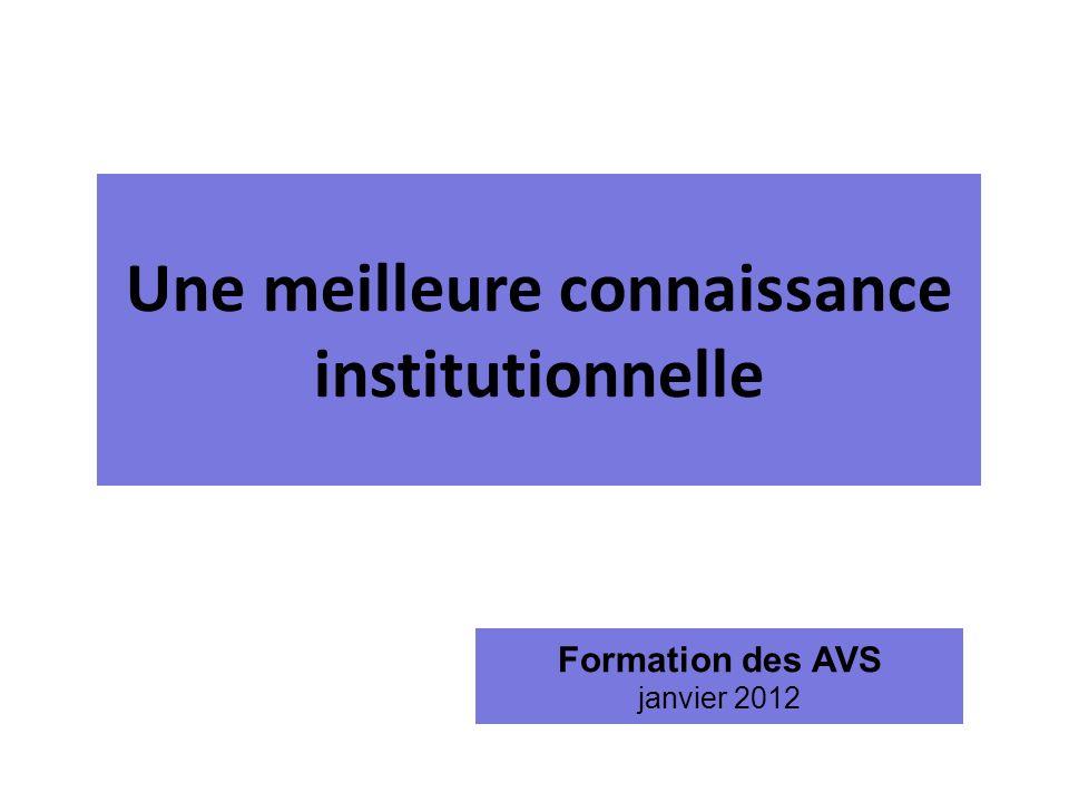 Une meilleure connaissance institutionnelle