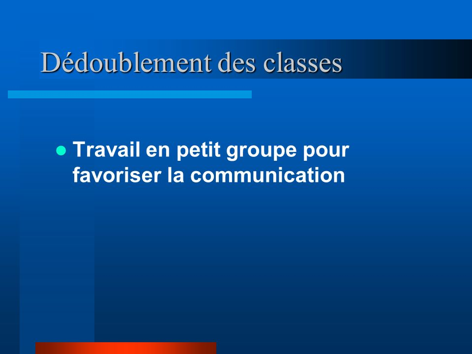 Dédoublement des classes
