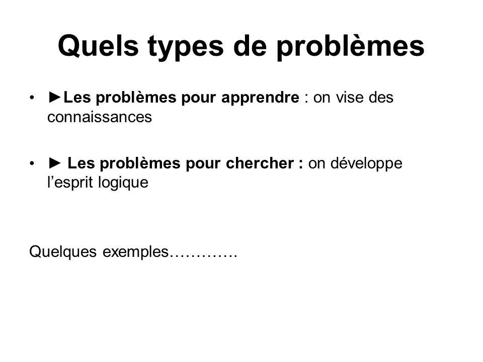 Quels types de problèmes