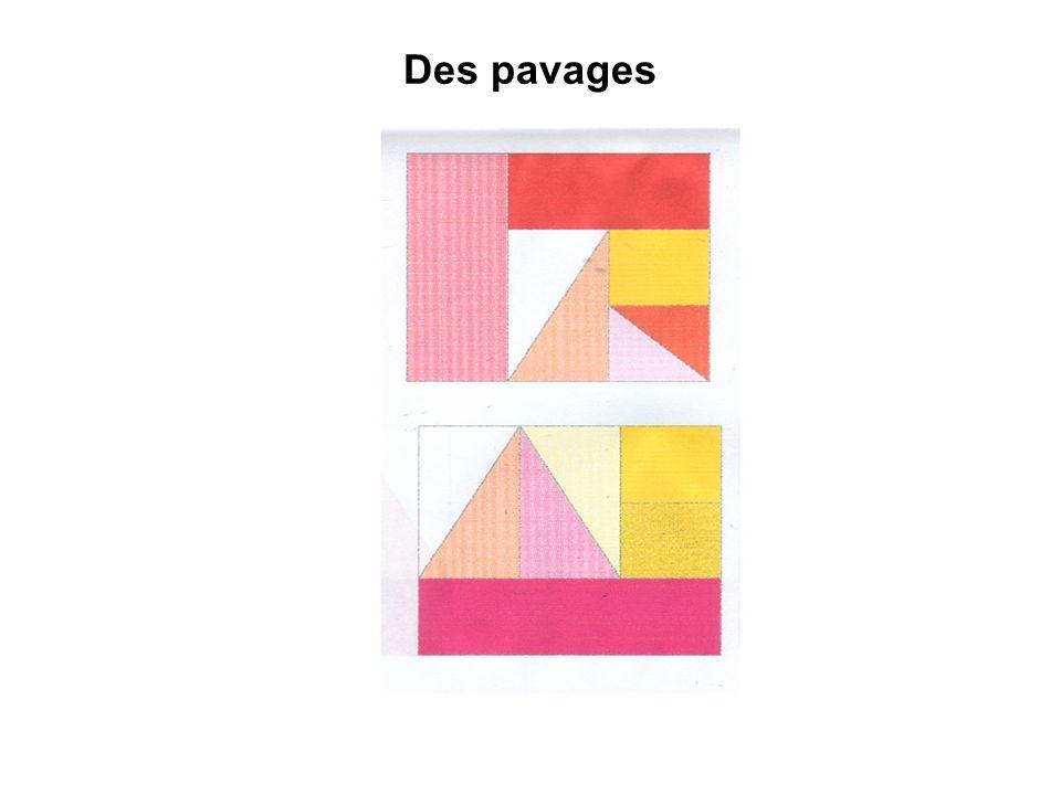 Des pavages Objectifs : faire manipuler les formes géométriques, notion de surface.