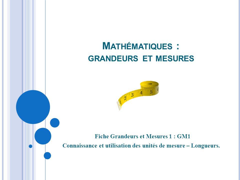 Mathématiques : grandeurs et mesures