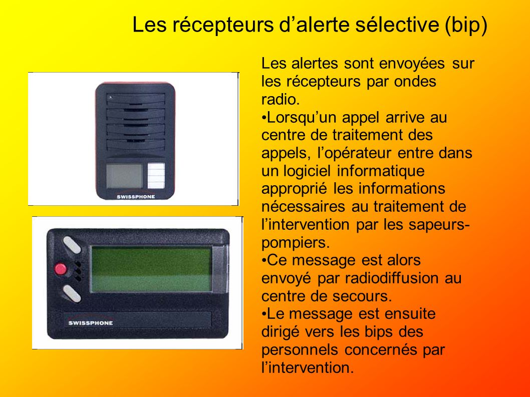Les récepteurs d'alerte sélective (bip)