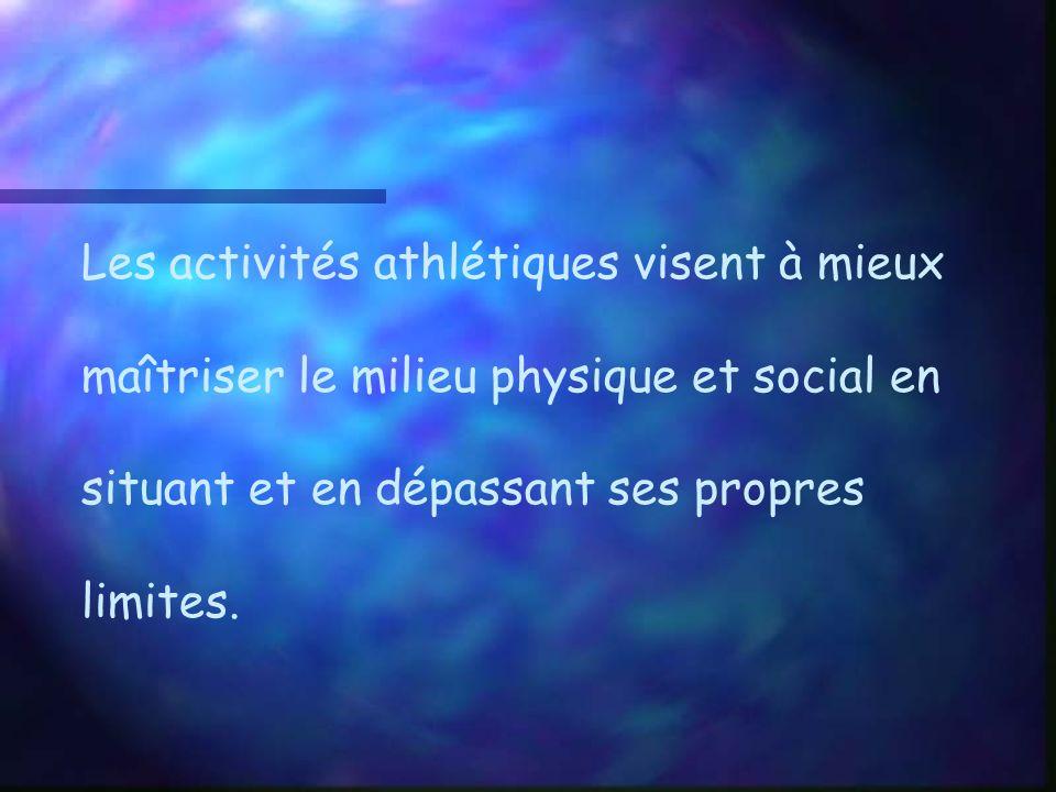 Les activités athlétiques visent à mieux