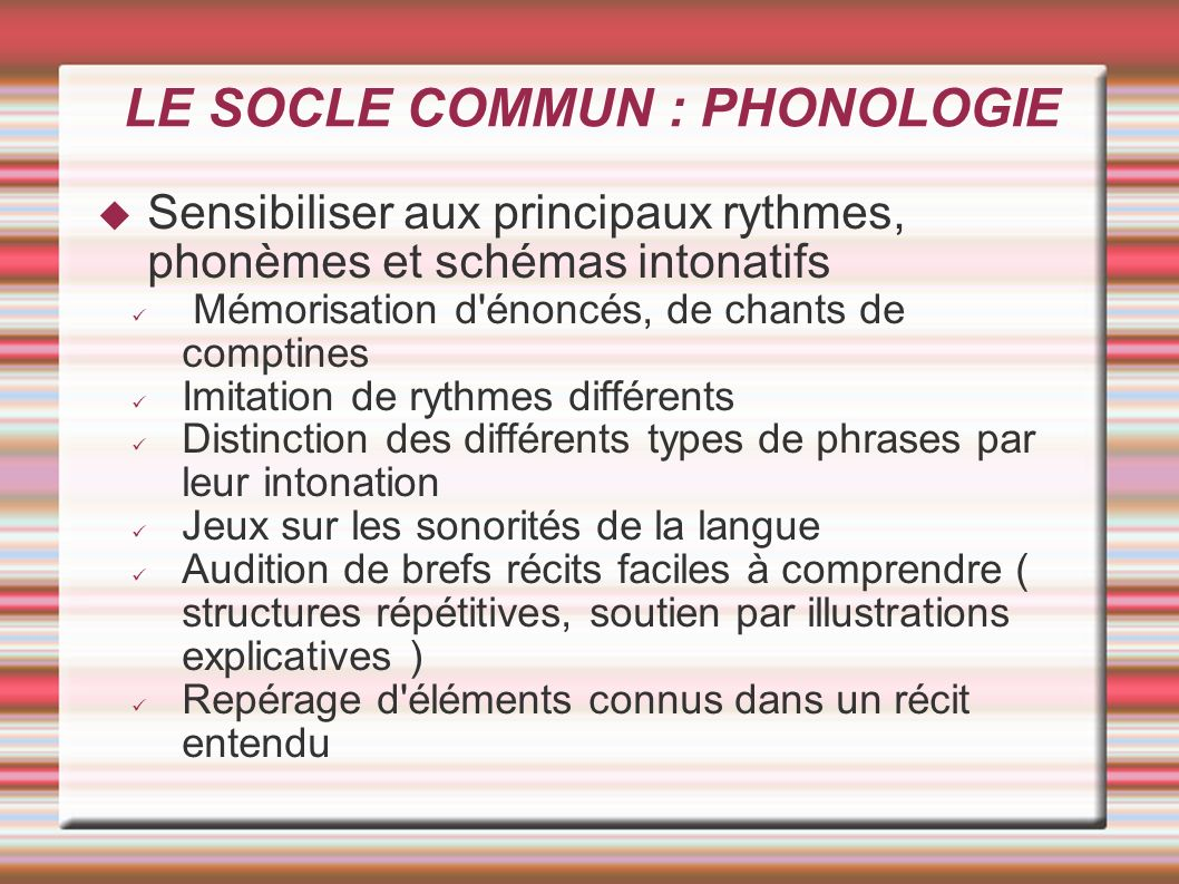 LE SOCLE COMMUN : PHONOLOGIE