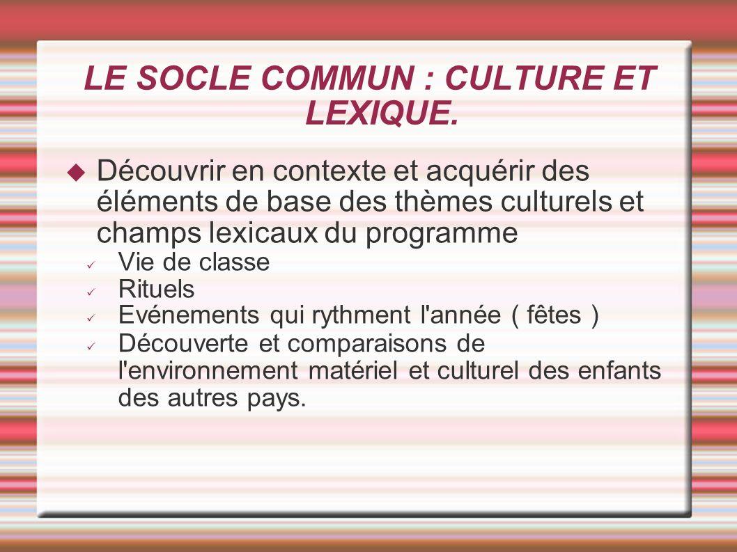 LE SOCLE COMMUN : CULTURE ET LEXIQUE.