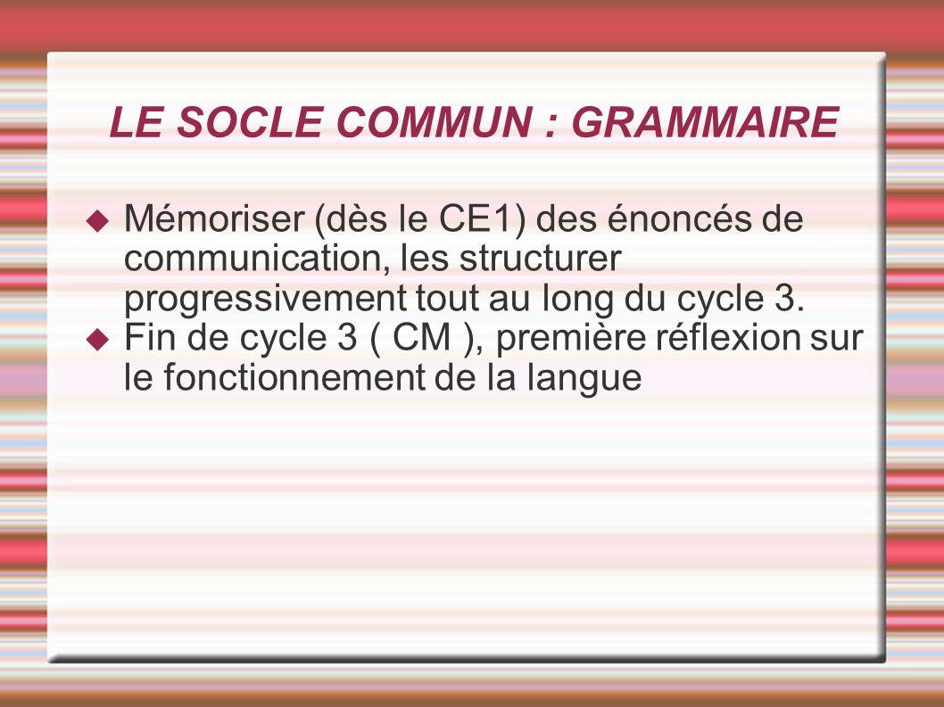 LE SOCLE COMMUN : GRAMMAIRE