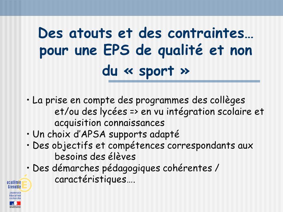 Des atouts et des contraintes… pour une EPS de qualité et non du « sport »