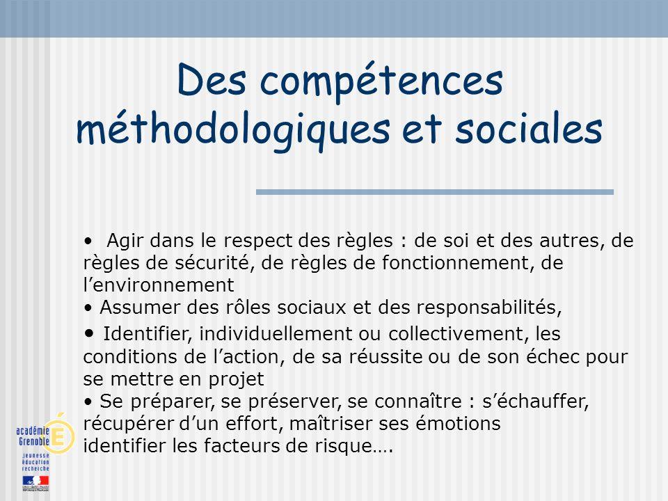 Des compétences méthodologiques et sociales