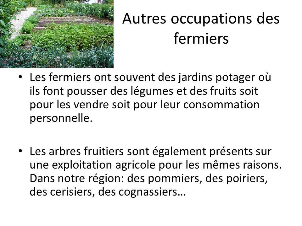 Autres occupations des fermiers