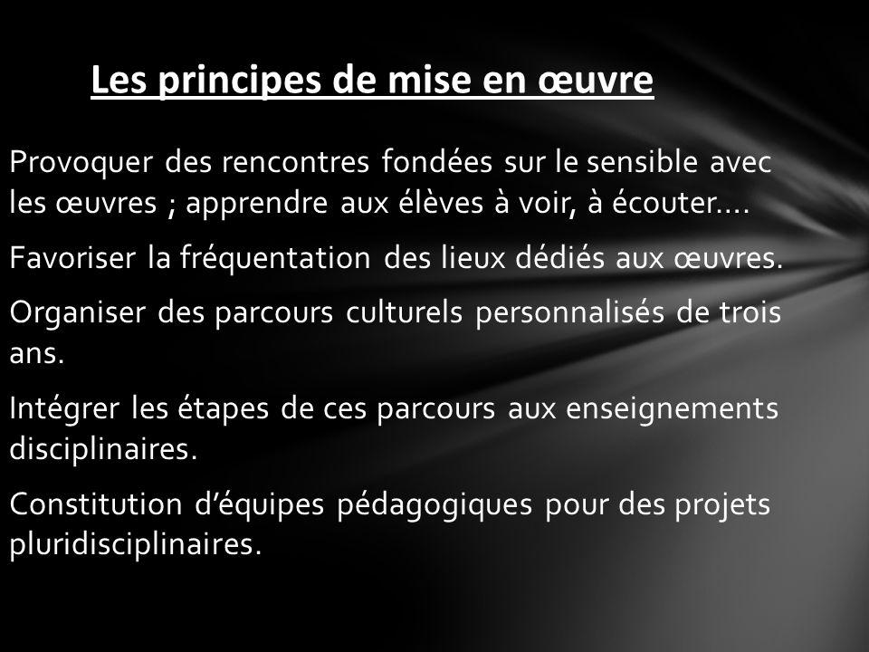 Les principes de mise en œuvre